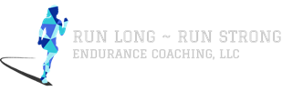 Run Long Run Strong Endurance Coaching, LLC